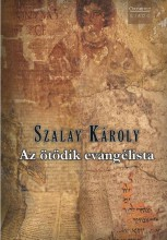 AZ ÖTÖDIK EVANGÉLISTA - Ebook - SZALAY KÁROLY