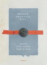 LEVÉL EGY FJORD PARTJÁRÓL - Ekönyv - MOLNÁR KRISZTINA RITA