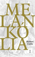 MELANKÓLIA - Ebook - BÁTHORI CSABA