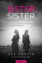 Sister Sister - Ekönyv - Sue Fortin