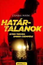 Határtalanok - Ekönyv - Csabai Márk