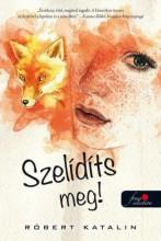 SZELIDÍTS MEG! - Ekönyv - RÓBERT KATALIN