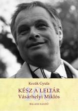 KÉSZ A LELTÁR - VÁSÁRHELYI MIKLÓS - Ekönyv - KOZÁK GYULA