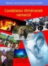 CSODÁLATOS TÖRTÉNETEK NÉMETÜL - Ekönyv - MAKLÁRI TAMÁS