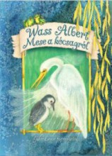MESE A KÓCSAGRÓL - Ekönyv - WASS ALBERT