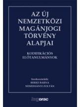 AZ ÚJ NEMZETKÖZI MAGÁNJOGI TÖRVÉNY ALAPJAI I-II. - Ekönyv - HVG ORAC LAP- ÉS KÖNYVKIADÓ KFT.