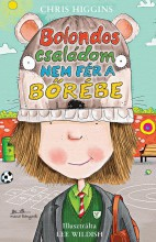 BOLONDOS CSALÁDOM NEM FÉR A BŐRÉBE - Ekönyv - HIGGINS, CHRIS