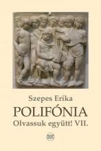 POLIFÓNIA - OLVASSUNK EGYÜTT! VII. - Ekönyv - SZEPES ERIKA