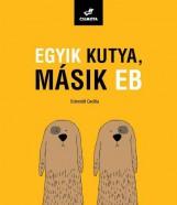 EGYIK KUTYA, MÁSIK EB - Ekönyv - SCHMIDT CECÍLIA