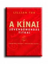A KINAI JÖVENDŐMONDÁS TITKAI - Ebook - TOO, LILLIAN
