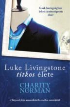 LUKE LIVINGSTONE TITKOS ÉLETE - Ekönyv - CHARITY NORMAN
