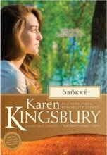 ÖRÖKKÉ - Ebook - KAREN KINGSBURY