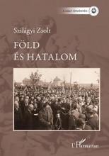 FÖLD ÉS HATALOM - MEZŐVÁROSI ELIT KECSKEMÉTEN 1920 - 1939 - Ekönyv - SZILÁGYI ZSOLT