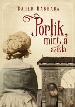 PORLIK, MINT A SZIKLA - Ekönyv - BAUER BARBARA