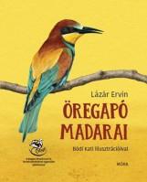 ÖREGAPÓ MADARAI - Ekönyv - LÁZÁR ERVIN