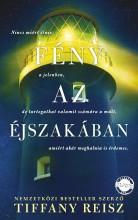FÉNY AZ ÉJSZAKÁBAN - Ekönyv - REISZ, TIFFANY