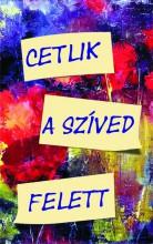 CETLIK A SZÍVED FELETT - Ekönyv - SZTELIOSZ THALASSZINOSZ
