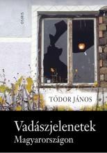 VADÁSZJELENETEK MAGYARORSZÁGON - Ekönyv - TÓDOR JÁNOS