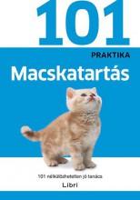 MACSKATARTÁS - 101 NÉLKÜLÖZHETETLEN JÓ TANÁCS - Ekönyv - NINCS SZERZŐ