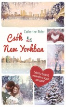 Csók New Yorkban - Ebook - Catherine Rider