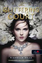 THE GLITTERING COURT - RAGYOGÓ UDVAR 1. - Ebook - MEAD, RICHELLE