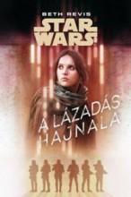 STAR WARS - A LÁZADÁS HAJNALA - Ekönyv - REVIS, BETH