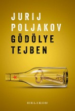 GÖDÖLYE TEJBEN (ÚJ BORÍTÓ!) - Ekönyv - POLJAKOV, JURIJ