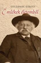 EMLÉKEK ÉLETEMBŐL - Ekönyv - GOLDMARK KÁROLY