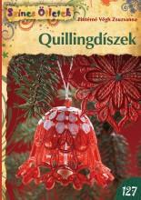 QUILLINGDÍSZEK -  - SZÍNES ÖTLETEK 127. - Ebook - PINTÉRNÉ VÉGH ZSUZSANNA