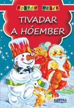 TIVADAR A HÓEMBER - PÖTTÖM MESÉK - Ekönyv - ELEKTRA KÖNYVKIADÓ KFT.