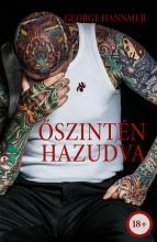 ŐSZINTÉN HAZUDVA - Ekönyv - GEORGE HANNMER