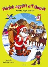 VÁRJUK EGYÜTT A TÉLAPÓT - KIFESTŐ-FOGLALKOZTATÓ - Ekönyv - PRO JUNIOR