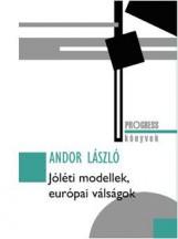 JÓLÉTI MODELLEK, EURÓPAI VÁLSÁGOK - Ebook - ANDOR LÁSZLÓ