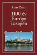 1100 ÉV EURÓPA KÖZEPÉN - NEMZETI KÖNYVTÁR 76. - Ebook - BAYER ZSOLT