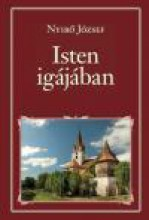 ISTEN IGÁJÁBAN - NEMZETI KÖNYVTÁR 89. - Ekönyv - NYÍRŐ JÓZSEF