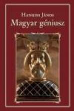 MAGYAR GÉNIUSZ - NEMZETI KÖNYVTÁR 88. - Ekönyv - HANKISS JÁNOS
