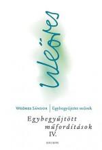 EGYBEGYŰJTÖTT MŰFORDÍTÁSOK IV. - DÉLI KÖLTŐK - Ekönyv - WEÖRES SÁNDOR