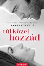 Túl közel hozzád - Ekönyv - Karina Halle