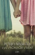 A RÓZSASZÍN RUHA - Ekönyv - PÉTERFY-NOVÁK ÉVA