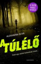 A TÚLÉLŐ - Ekönyv - OLIVA, ALEXANDRA