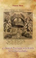 A SZENT KORONA ELMÉLETE ÉS A KORONÁZÁS - Ekönyv - TIMON ÁKOS
