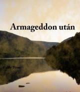 Armageddon után - Ebook - Pálffy Péter
