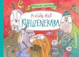 A VILÁG ELSŐ KUFLIZENEKARA - Ekönyv - DÁNIEL ANDRÁS