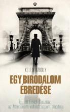 Egy birodalom ébredése - Emich Gusztáv kalandos élete - Ebook - Kelen Károly