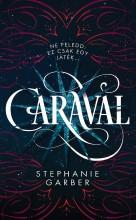CARAVAL - Ekönyv - GARBER, STEPHANIE