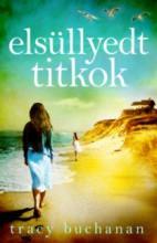ELSÜLLYEDT TITKOK - Ekönyv - BUCHANAN, TRACY