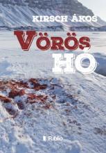 A vörös hó - Ekönyv - Kirsch Ákos