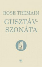 GUSTAV-SZONÁTA - Ekönyv - TREMAIN, ROSE