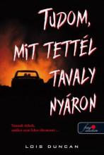 TUDOM, MIT TETTÉL TAVALY NYÁRON - Ekönyv - DUNCAN, LOIS