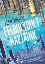 FELBOLYDULT NAPJAINK - Ekönyv - MASTAI, ELAN